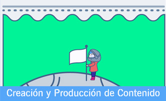 Creación y Producción de Contenido